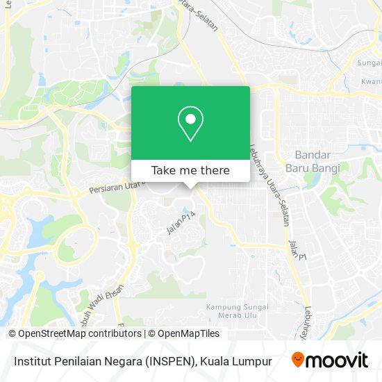 Institut Penilaian Negara (INSPEN)地图
