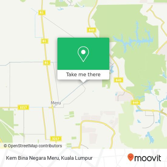 Kem Bina Negara Meru map