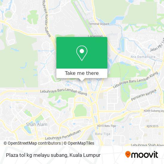 Plaza tol kg melayu subang map
