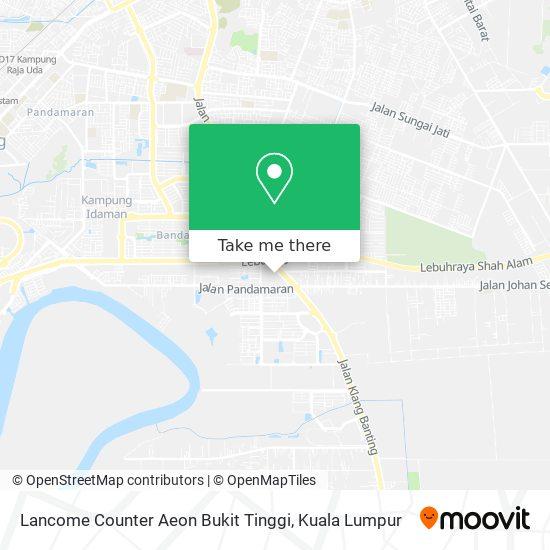 Lancome Counter Aeon Bukit Tinggi map
