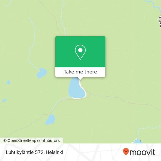 Luhtikyläntie 572 map