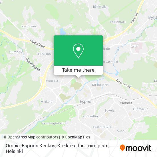 Карта Omnia, Espoon Keskus, Kirkkokadun Toimipiste