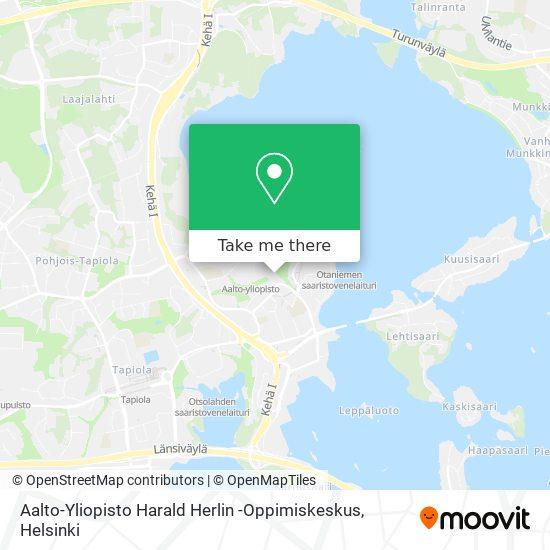 Aalto-Yliopisto Harald Herlin -Oppimiskeskus map