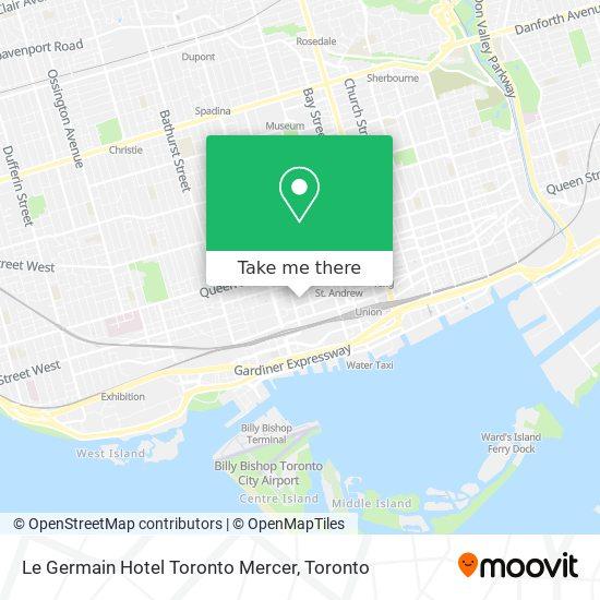 Mapa Le Germain Hotel Toronto Mercer