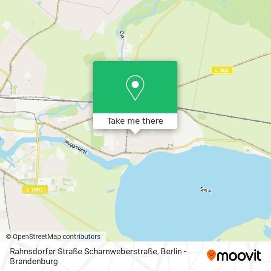 Rahnsdorfer Straße Scharnweberstraße harita