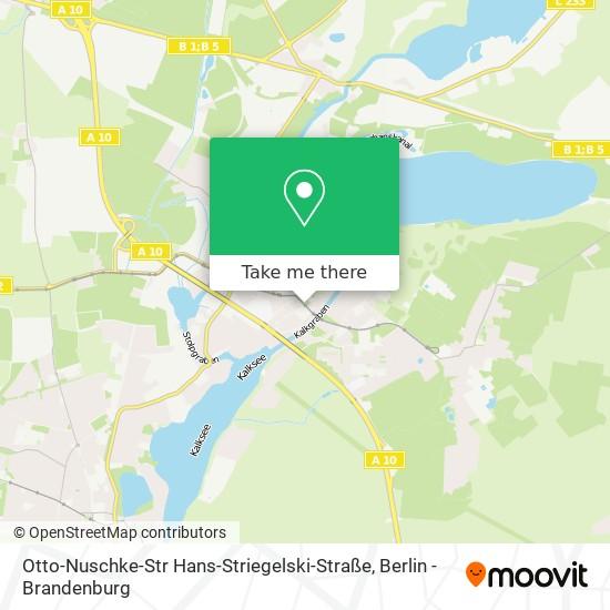 Mapa Otto-Nuschke-Str Hans-Striegelski-Straße