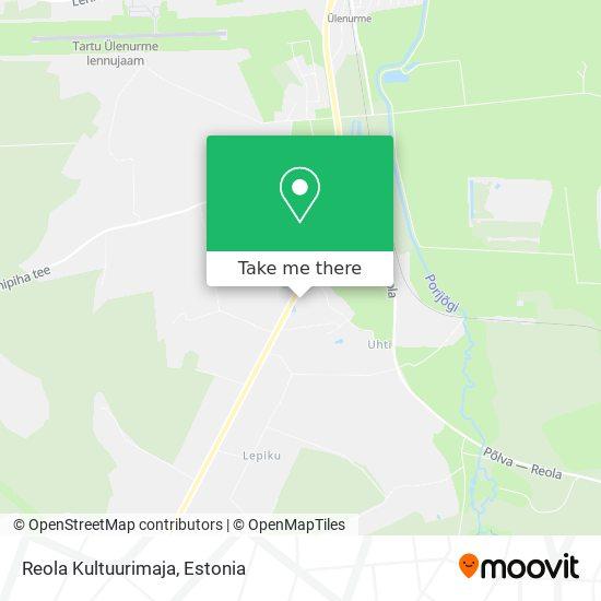 Reola Kultuurimaja map