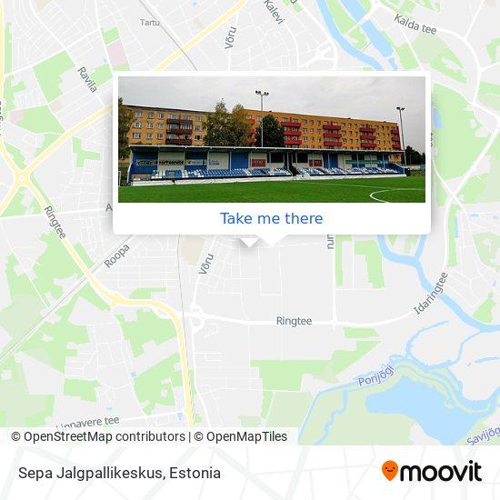 Sepa Jalgpallikeskus map