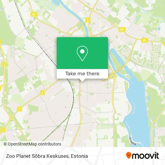 Zoo Planet Sõbra Keskuses map