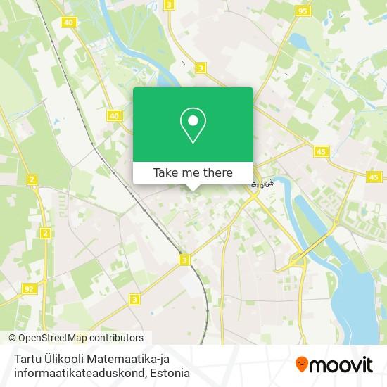 Tartu Ülikooli Matemaatika-ja informaatikateaduskond map
