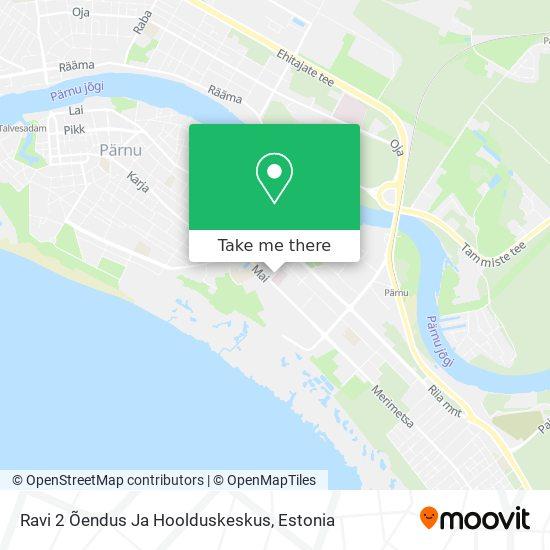 Ravi 2 Õendus Ja Hoolduskeskus map