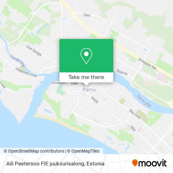 Aili Peetersoo FIE juuksurisalong map