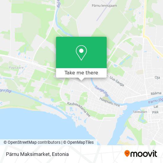 Pärnu Maksimarket map