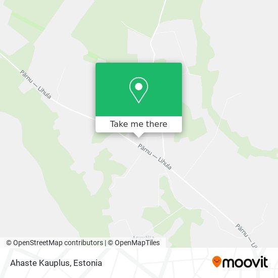 Ahaste Kauplus map