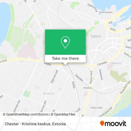 Chester - Kristiine keskus map