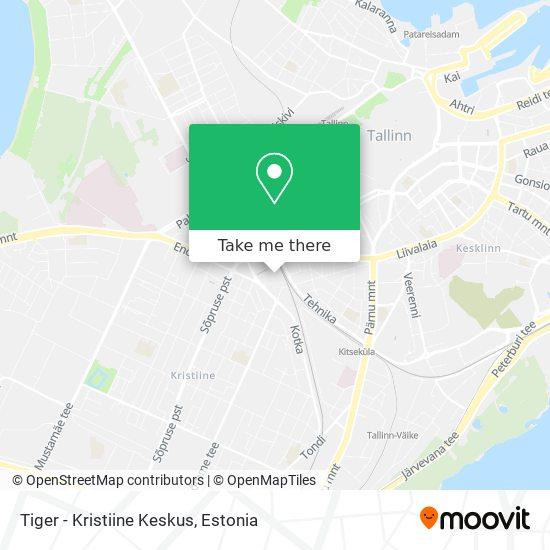 Tiger - Kristiine Keskus map
