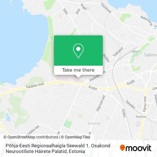 Põhja-Eesti Regionaalhaigla Seewald 1. Osakond Neurootiliste Häirete Palatid map