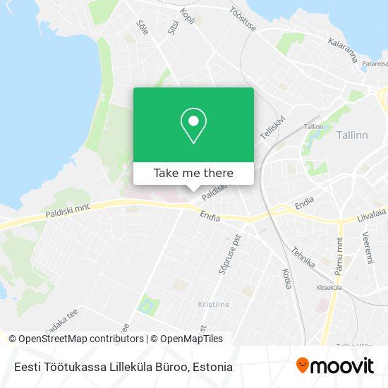 Eesti Töötukassa Lilleküla Büroo map