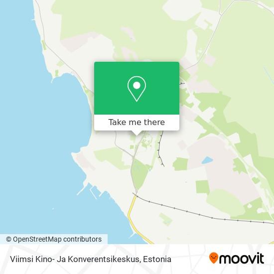 Viimsi Kino- Ja Konverentsikeskus map