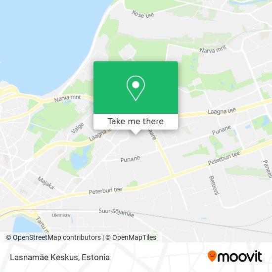 Lasnamäe Keskus map