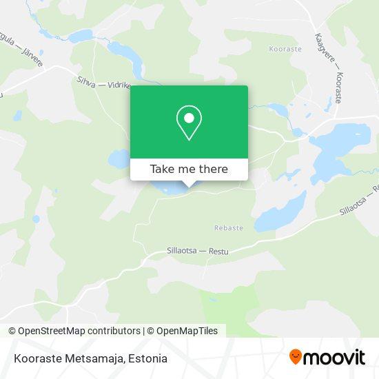 Kooraste Metsamaja map