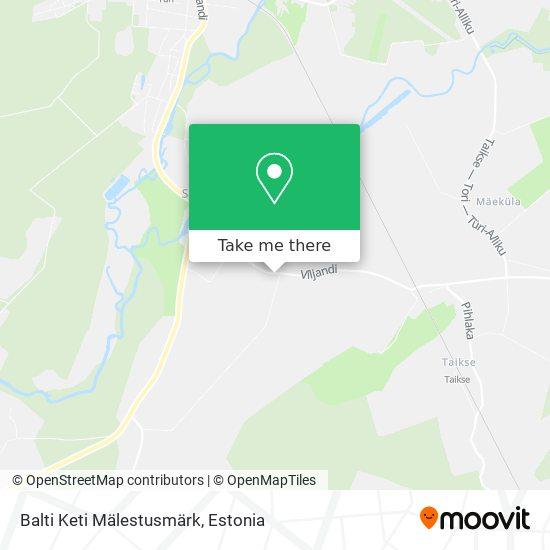 Balti Keti Mälestusmärk map
