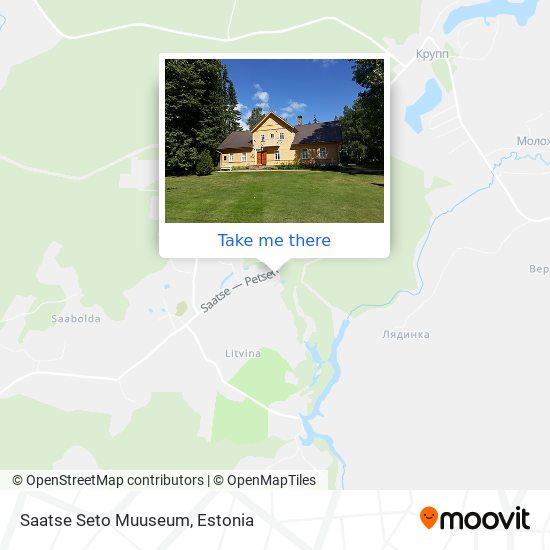 Saatse Seto Muuseum map