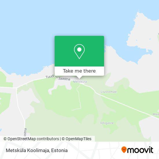 Metsküla Koolimaja map