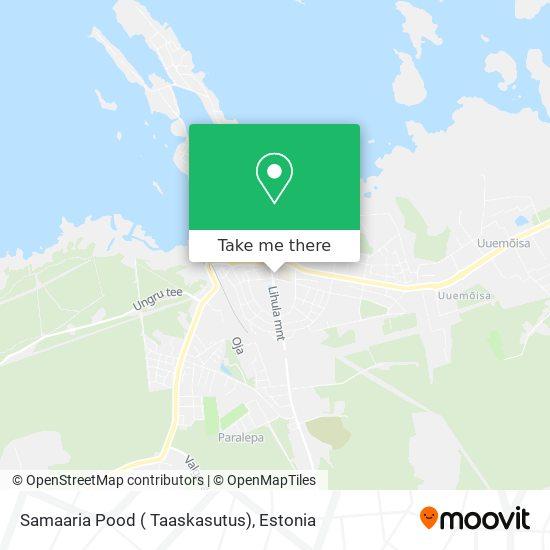 Samaaria Pood ( Taaskasutus) map