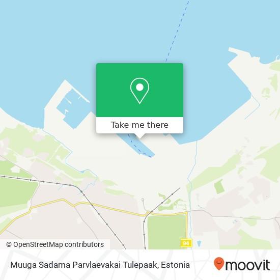 Muuga Sadama Parvlaevakai Tulepaak map