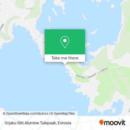 Orjaku Liitsihi Alumine Tulepaak map