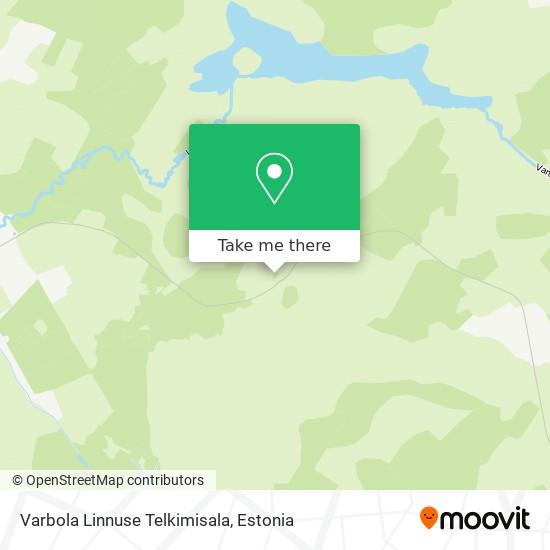 Varbola Linnuse Telkimisala map