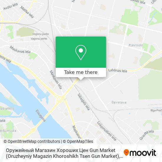 Оружейный Магазин Хороших Цен Gun Market (Oruzheyniy Magazin Khoroshikh Tsen Gun Market) map