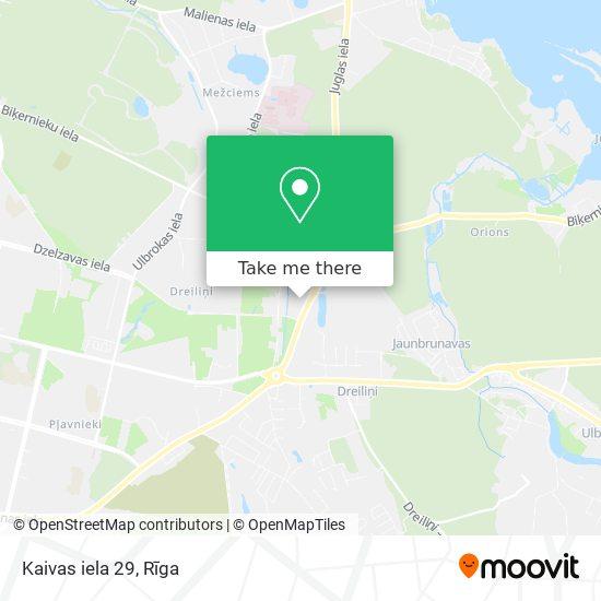 Kaivas iela 29 map