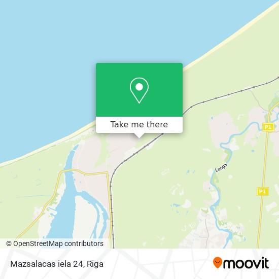 Mazsalacas iela 24 map