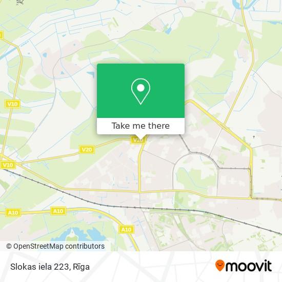 Slokas iela 223 map