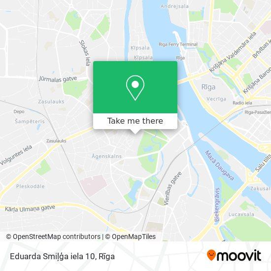 Eduarda Smiļģa iela 10 map