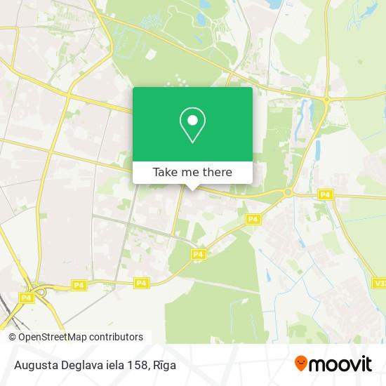Augusta Deglava iela 158 map