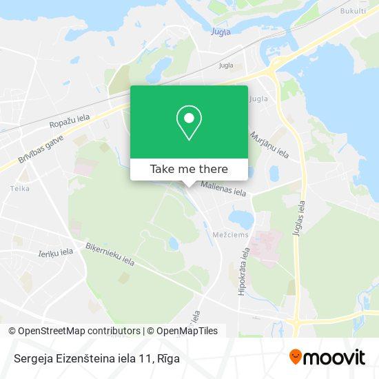 Sergeja Eizenšteina iela 11 map
