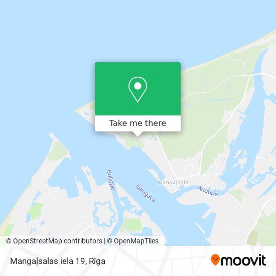 Mangaļsalas iela 19 map