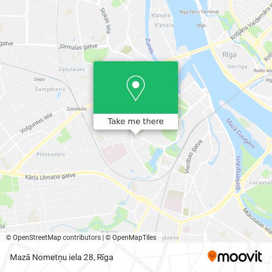 Mazā Nometņu iela 28 map