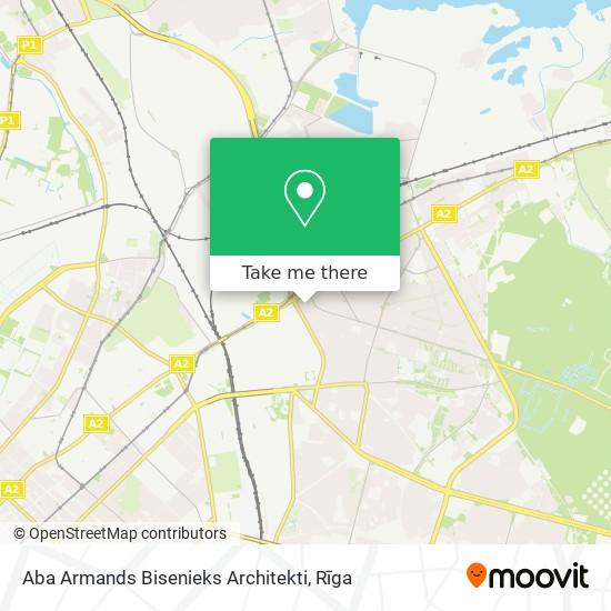 Aba Armands Bisenieks Architekti map