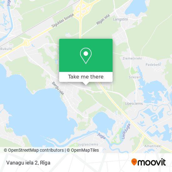 Vanagu iela 2 map
