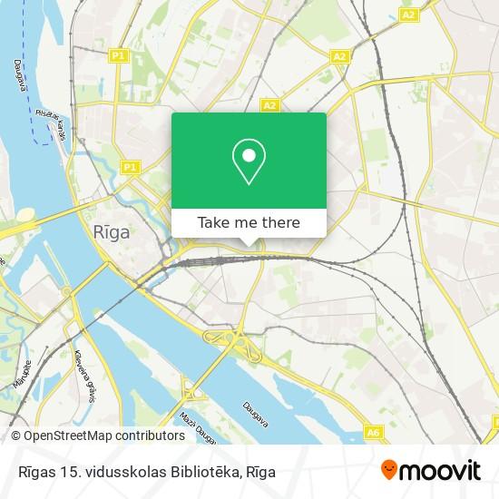 Rīgas 15. vidusskolas Bibliotēka map