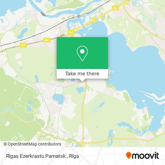 Rīgas Ezerkrastu Pamatsk. map