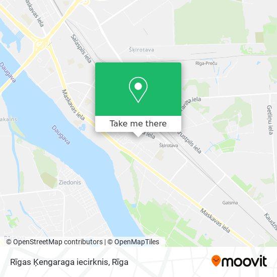 Rīgas Ķengaraga iecirknis map