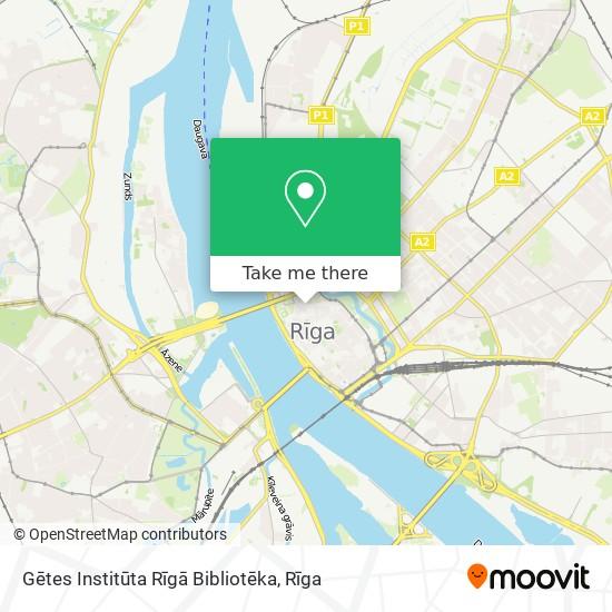 Gētes Institūta Rīgā Bibliotēka map