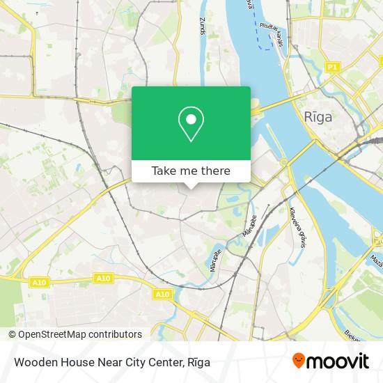 Wooden House Near City Center map