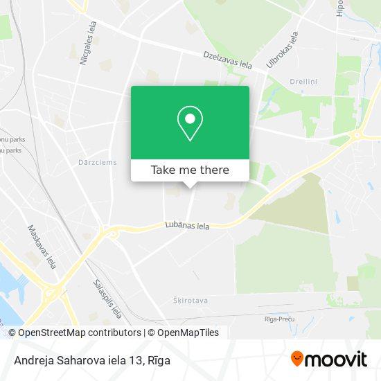 Andreja Saharova iela 13 map