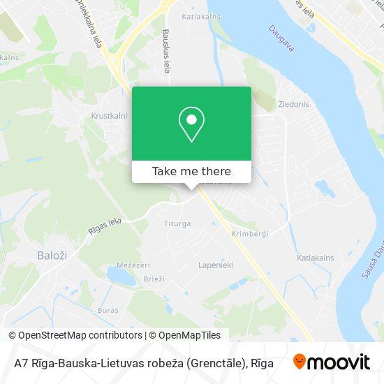 A7 Rīga-Bauska-Lietuvas robeža (Grenctāle) map